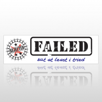 Failed 37 Bumper Sticker