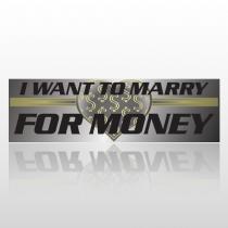 Marry Money 263 Bumper Sticker