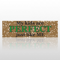 Perfect Kids 150 Bumper Sticker