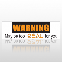 Real For You 179 Bumper Sticker