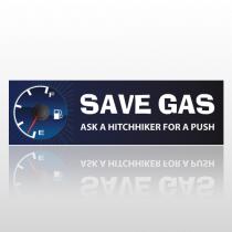 Save Gas 233 Bumper Sticker