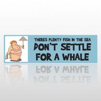 Settle Whale 267 Bumper Sticker