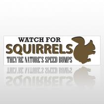 Squirrel Bumps 246 Bumper Sticker