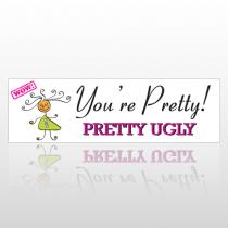You're Pretty 238 Bumper Sticker