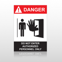 ANSI Danger Do Not Enter Authorized Personnel Only