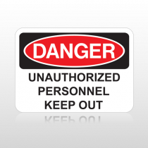 OSHA Danger Unauthorized Personnel Keep Out