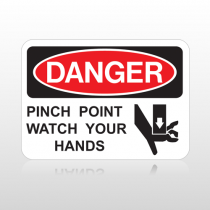 OSHA Danger Pinch Point Watch Your Hands