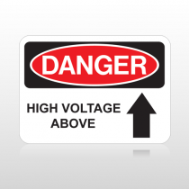 OSHA Danger High Voltage Above