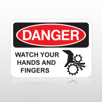 OSHA Danger Watch Your Hands And Fingers