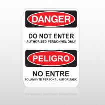 OSHA Danger Do Not Enter Authorized Personnel Only Peligro No Entre Solamente Personal Autorizado