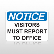 OSHA Notice Visitors Must Report To Office
