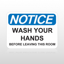 OSHA Notice Wash Your Hands Before Leaving This Room
