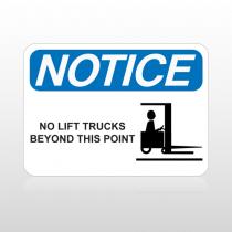 OSHA Notice No Lift Trucks Beyond This Point