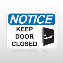 OSHA Notice Keep Door Closed