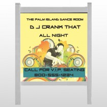 "DJ Crank Night 369 48""H x 48""W  Site Sign"
