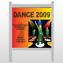 "Dance Disco 518 48""H x 48""W Site Sign"