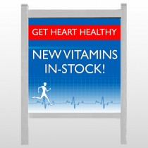 "Heart Healthy 140 48""H x 48""W Site Sign"