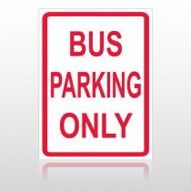 Bus Parking 10063 Parking Lot Sign