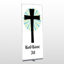 God Gave 118 Retractable Banner Stand
