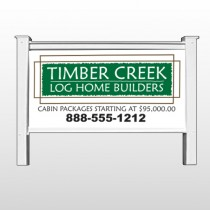 "Log Builder 40 48""H x 96""W Site Sign"