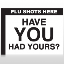 Flu Shot 1 Custom Sign