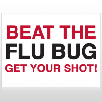 Flu Shot 14 Custom Sign