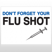 Flu Shot 15 Custom Sign
