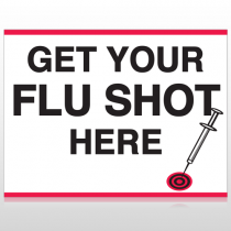 Flu Shot 16 Custom Sign