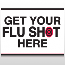 Flu Shot 17 Custom Sign
