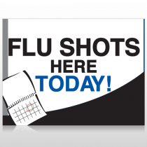 Flu Shot 18 Custom Sign