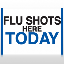 Flu Shot 19 Custom Sign