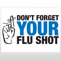 Flu Shot 23 Custom Sign