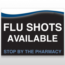 Flu Shot 6 Custom Sign