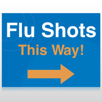 Flu Shot 8 Custom Signs