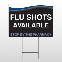 Flu Shot 6 Wire Frame Sign