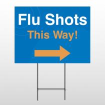 Flu Shot 8 Wire Frame Sign