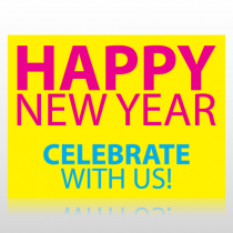 Happy New Year Celebrate With Us Sign Panel