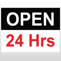Open 24 Hours 84 Custom Sign