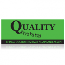 Quality Brings Customers Back Custom Banner