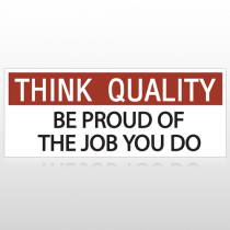Think Quality Be Proud Custom Banner