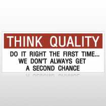 Think Quality Do It Right Custom Banner