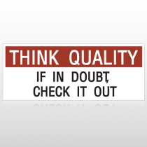 Think Quality If In Doubt Custom Banner