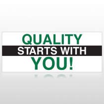 Quality Starts With You Custom Banner