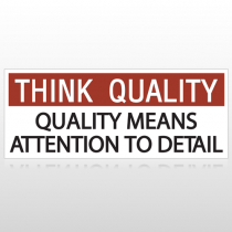 Think Quality, Quality Means Detail Custom Banner