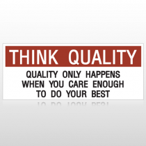 Think Quality Do Your Best Custom Banner