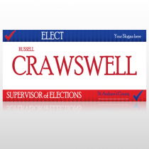 Supervisor of Elections 283 Custom Sign