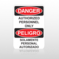 OSHA Danger Authorized Personnel Only Peligro Solamente Personal Autorizado