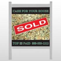 "Cash Sold 250 48""H x 48""W Site Sign"