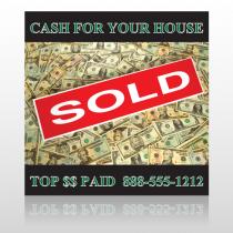 Cash Sold 250 Site Sign